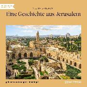 Cover-Bild zu Lagerlöf, Selma: Eine Geschichte aus Jerusalem (Ungekürzt) (Audio Download)