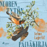 Cover-Bild zu Lagerlöf, Selma: Nuoren tytön päiväkirja (Audio Download)