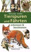 Cover-Bild zu Tierspuren und Fährten erkennen & bestimmen