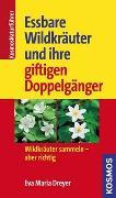 Cover-Bild zu Essbare Wildkräuter und ihre giftigen Doppelgänger
