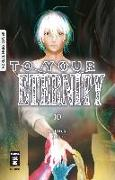 Cover-Bild zu To Your Eternity 10 von Oima, Yoshitoki