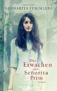 Cover-Bild zu Das Erwachen der Senorita Prim von Fenollera, Natalia Sanmartin
