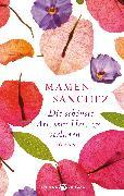 Cover-Bild zu Die schönste Art, sein Herz zu verlieren von Sánchez, Mamen
