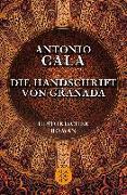 Cover-Bild zu Die Handschrift von Granada von Gala, Antonio