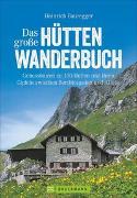 Cover-Bild zu Bauregger, Heinrich: Das große Hüttenwanderbuch