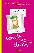 Cover-Bild zu Imboden, Blanca: Schule ist doof 2 (eBook)
