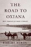 Cover-Bild zu Byron, Robert: The Road to Oxiana