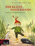 Cover-Bild zu Preußler, Otfried: Der kleine Wassermann: Frühling im Mühlenweiher (eBook)