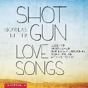Cover-Bild zu Butler, Nickolas: Shotgun Lovesongs (Audio Download)