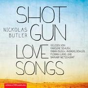 Cover-Bild zu Butler, Nickolas: Shotgun Lovesongs