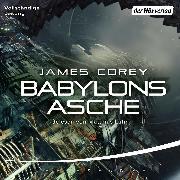 Cover-Bild zu Corey, James: Babylons Asche (Audio Download)
