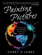 Cover-Bild zu James, Corey D.: Painting Pictures: Reframing the World of Inner-City Youth (eBook)