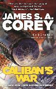 Cover-Bild zu Corey, James S. A.: Caliban's War