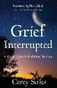 Cover-Bild zu Stiles, Corey: Grief Interrupted (eBook)