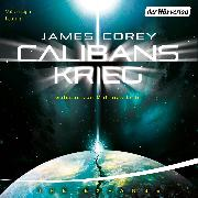 Cover-Bild zu Corey, James: Calibans Krieg (Audio Download)