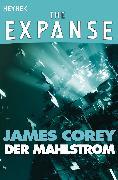 Cover-Bild zu Corey, James: Der Mahlstrom (eBook)