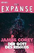 Cover-Bild zu Corey, James: Der Gott des Risikos (eBook)
