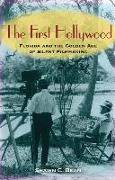 Cover-Bild zu Bean, Shawn C.: The First Hollywood