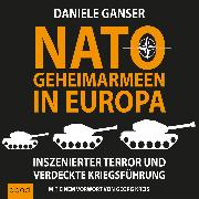 Cover-Bild zu Ganser, Daniele: Nato-Geheimarmeen in Europa (Audio Download)