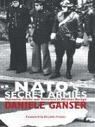 Cover-Bild zu Ganser, Daniele: NATO's Secret Armies