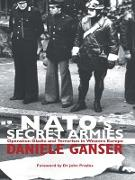 Cover-Bild zu Ganser, Daniele: NATO's Secret Armies (eBook)