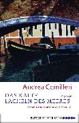 Cover-Bild zu Camilleri, Andrea: Das kalte Lächeln des Meeres (eBook)