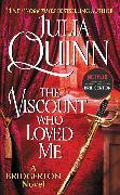 Cover-Bild zu Quinn, Julia: The Viscount Who Loved Me