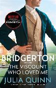 Cover-Bild zu Quinn, Julia: Bridgerton: The Viscount Who Loved Me (Bridgertons Book 2)