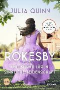 Cover-Bild zu Quinn, Julia: Rokesby - Tollkühne Lügen, sinnliche Leidenschaft (eBook)