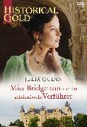 Cover-Bild zu Quinn, Julia: Miss Bridgerton und der geheimnisvolle Verführer (eBook)
