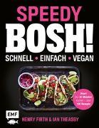 Cover-Bild zu Speedy Bosh! schnell - einfach - vegan