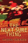 Cover-Bild zu Wagamese, Richard: The Next Sure Thing (eBook)