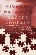 Cover-Bild zu Wagamese, Richard: Ragged Company