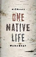 Cover-Bild zu Wagamese, Richard: One Native Life (eBook)