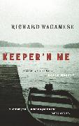 Cover-Bild zu Wagamese, Richard: Keeper'n Me (eBook)