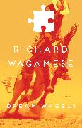 Cover-Bild zu Wagamese, Richard: Dream Wheels