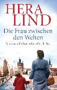 Cover-Bild zu Lind, Hera: Die Frau zwischen den Welten (eBook)