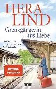 Cover-Bild zu Lind, Hera: Grenzgängerin aus Liebe