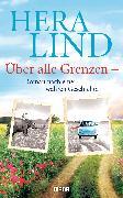 Cover-Bild zu Lind, Hera: Über alle Grenzen (eBook)