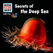 Cover-Bild zu Baur, Dr. Manfred: HOW AND WHY Audio Play Secrets Of The Deep Sea (Audio Download)