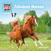 Cover-Bild zu Baur, Dr. Manfred: HOW AND WHY Audio Play Fabulous Horses (Audio Download)