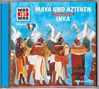 Cover-Bild zu Baur, Dr. Manfred: WAS IST WAS Hörspiel: Maya & Azteken/ Inka