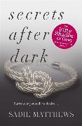 Cover-Bild zu Matthews, Sadie: Secrets After Dark (After Dark Book 2)