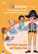 Cover-Bild zu Danner, Eva: Fertige Themenwochen für 1- bis 3-Jährige: Mit Pirat Joscha auf hoher See