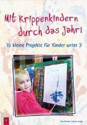 Cover-Bild zu Danner, Eva: Mit Krippenkindern durch das Jahr!