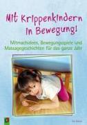 Cover-Bild zu Danner, Eva: Mit Krippenkindern in Bewegung!