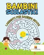 Cover-Bild zu Bambini Scolastici von Activity Crusades