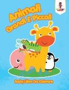 Cover-Bild zu Animali Grandi E Piccoli von Coloring Bandit
