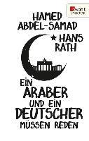 Cover-Bild zu Rath, Hans: Ein Araber und ein Deutscher müssen reden (eBook)
