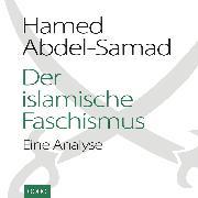 Cover-Bild zu Abdel-Samad, Hamed: Der islamische Faschismus
